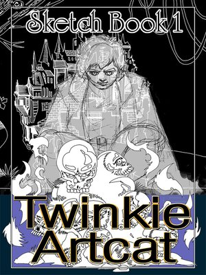cover image of Twinkie Artcat Sketch Book 1