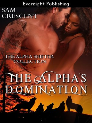 cover image of The Alpha's Domination