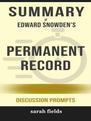cover image of Summary of Permanent Record by Edward Snowden (Discussion Prompts)