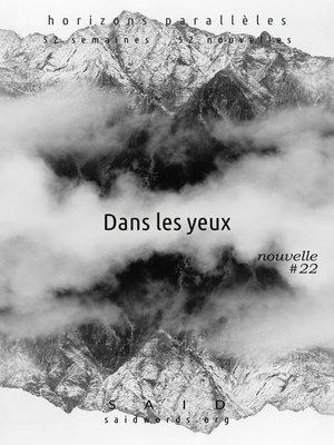 cover image of Dans les yeux