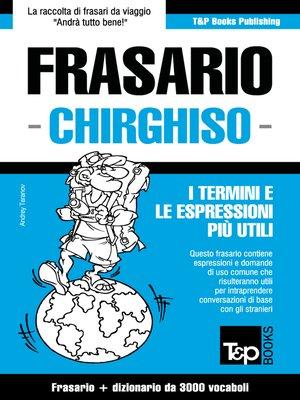 cover image of Frasario Italiano-Chirghiso e vocabolario tematico da 3000 vocaboli