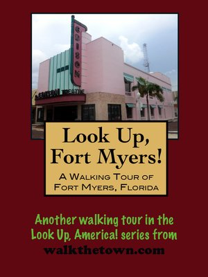 cover image of A Walking Tour of Fort Myers, Florida