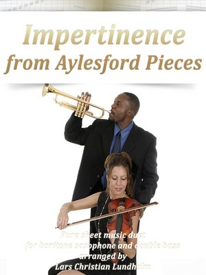 cover image of Impertinence from Aylesford Pieces Pure sheet music duet for baritone saxophone and double bass arranged by Lars Christian Lundholm