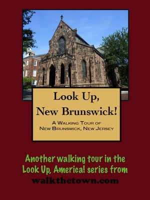 cover image of A Walking Tour of New Brunswick, New Jersey
