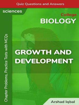 cover image of Growth and Development Multiple Choice Questions and Answers (MCQs)