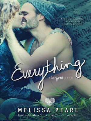 cover image of Everything (A Songbird Novel)