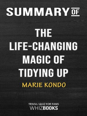 cover image of Summary of the Life-Changing Magic of Tidying Up by Marie Kondo / Trivia/Quiz for Fans