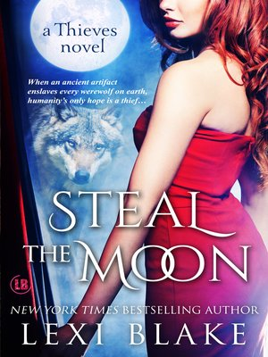 cover image of Steal the Moon, Thieves, Book 3