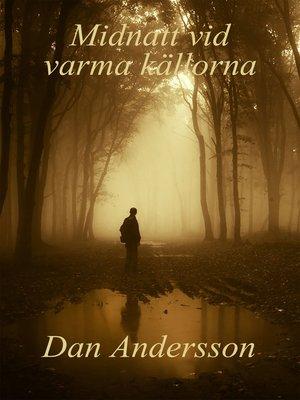cover image of Midnatt vid varma källorna