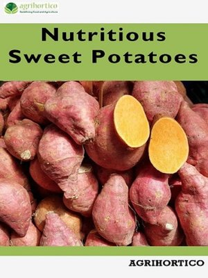 cover image of Nutritious Sweet Potatoes