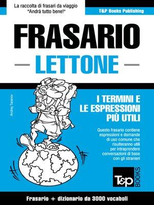 cover image of Frasario Italiano-Lettone e vocabolario tematico da 3000 vocaboli