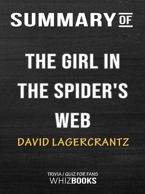 cover image of Summary of the Girl in the Spider's Web by David Lagercrantz / Trivia/Quiz for Fans