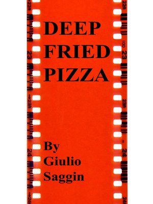 cover image of Deep Fried Pizza