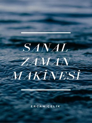 cover image of Sanal Zaman Makinesi