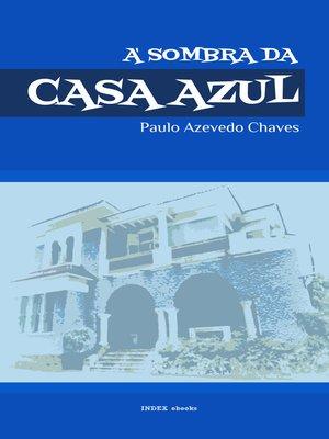 cover image of À Sombra da Casa Azul