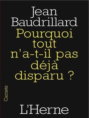cover image of Pourquoi tout n'a-t-il pas déjà disparu ?