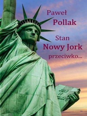 cover image of Stan Nowy Jork przeciwko...