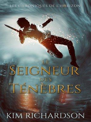cover image of Le Seigneur des ténèbres
