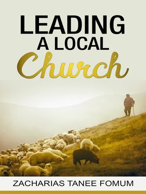 cover image of Leading a Local Church