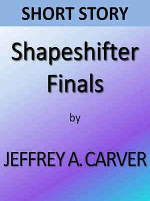 cover image of Shapeshifter Finals