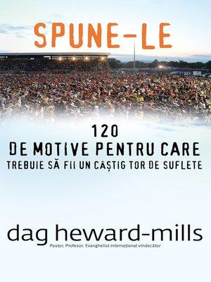 cover image of Spune-le (120 de motive pentru care trebuie să fii un câștigător de suflete)