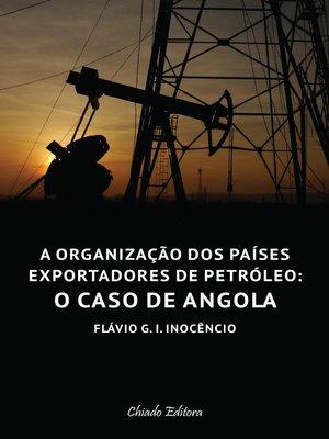 cover image of A Organização de Países Exportadores de Petróleo