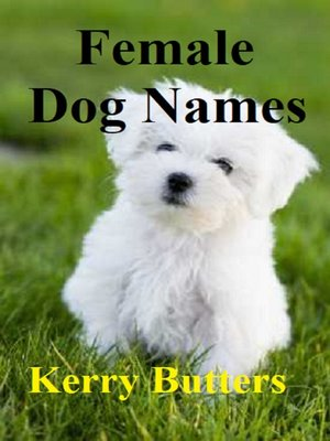 cover image of Female Dog Names.