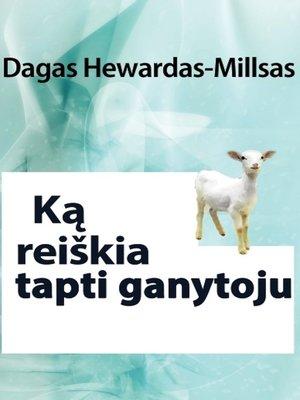 cover image of Ką reiškia tapti ganytoju