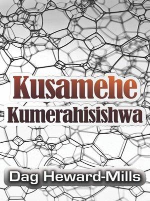 cover image of Kusamehe Kumerahisishwa