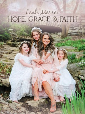 cover image of Hope, Grace, & Faith