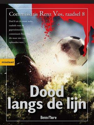 cover image of Dood langs de Lijn