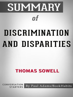 cover image of Summary of Discrimination and Disparities by Thomas Sowell / Conversation Starters