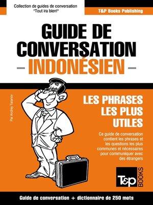 cover image of Guide de conversation Français-Indonésien et mini dictionnaire de 250 mots