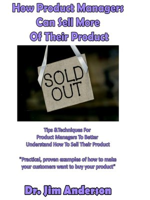 cover image of How Product Managers Can Sell More of Their Product
