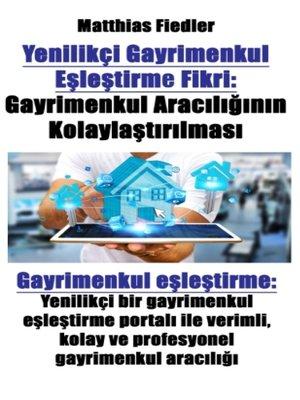 cover image of Yenilikçi Gayrimenkul Eşleştirme Fikri