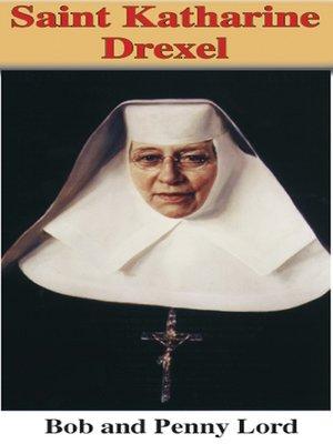cover image of Saint Katharine Drexel