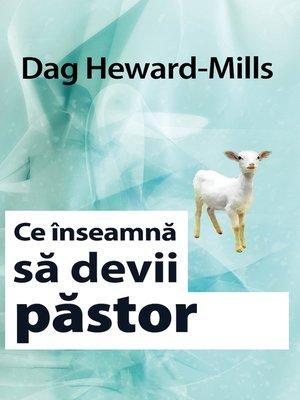 cover image of Ce înseamnă Să Devii Păstor