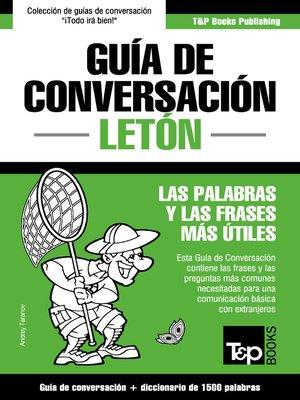 cover image of Guía de Conversación Español-Letón y diccionario conciso de 1500 palabras