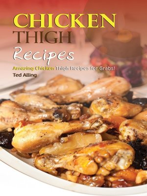 cover image of Chicken Thigh Recipes