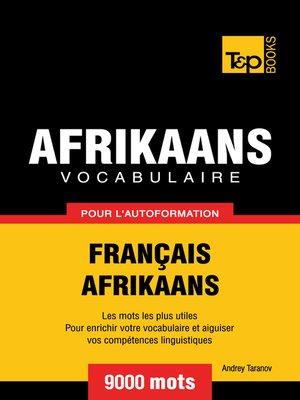 cover image of Vocabulaire Français-Afrikaans pour l'autoformation