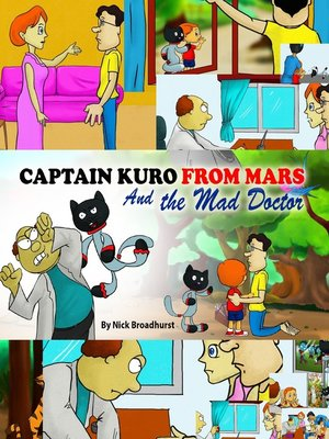 cover image of Captain Kuro From Mars and the Mad Doctor