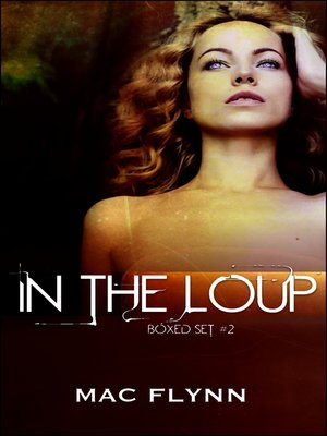 cover image of In the Loup Boxed Set #2 (Werewolf Shifter Romance)