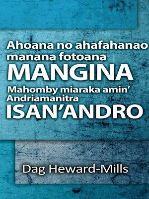 cover image of Ahoana no ahafahanao manana fotoana mangina mahomby isan'andro
