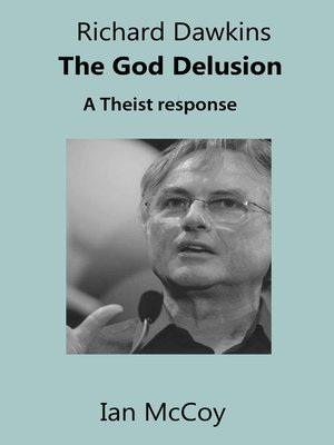 cover image of Richard Dawkins the God Delusion