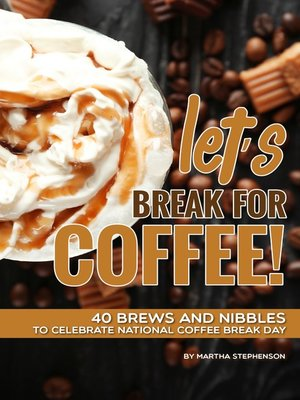 cover image of Let's Break for Coffee!