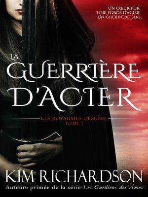 cover image of La Guerrière d'Acier