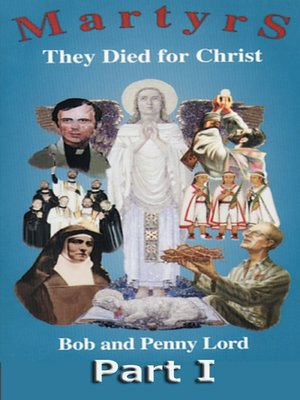 cover image of Martyrs They Died for Christ Part I