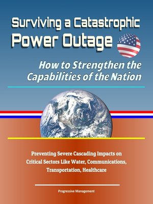 cover image of Surviving a Catastrophic Power Outage