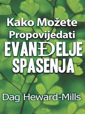 cover image of Kako možete propovijedati Evanđelje spasenja