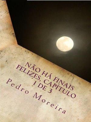 cover image of Não há finais felizes, capítulo 1 de 3